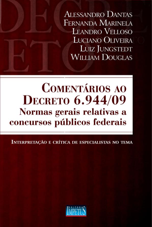 COMENTÁRIOS AO DECRETO 6.944/09